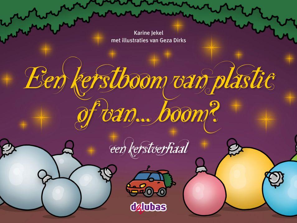 Kerstverhaal educatieve uitgeverij Delubas Een kerstboom van plastic of van boom? Karine Jekel
