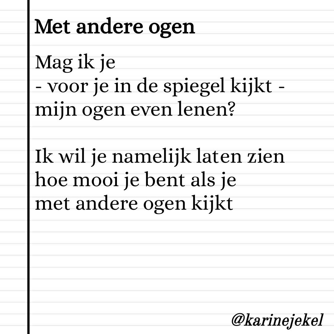 gedicht Karine Jekel karinedicht Met andere ogen